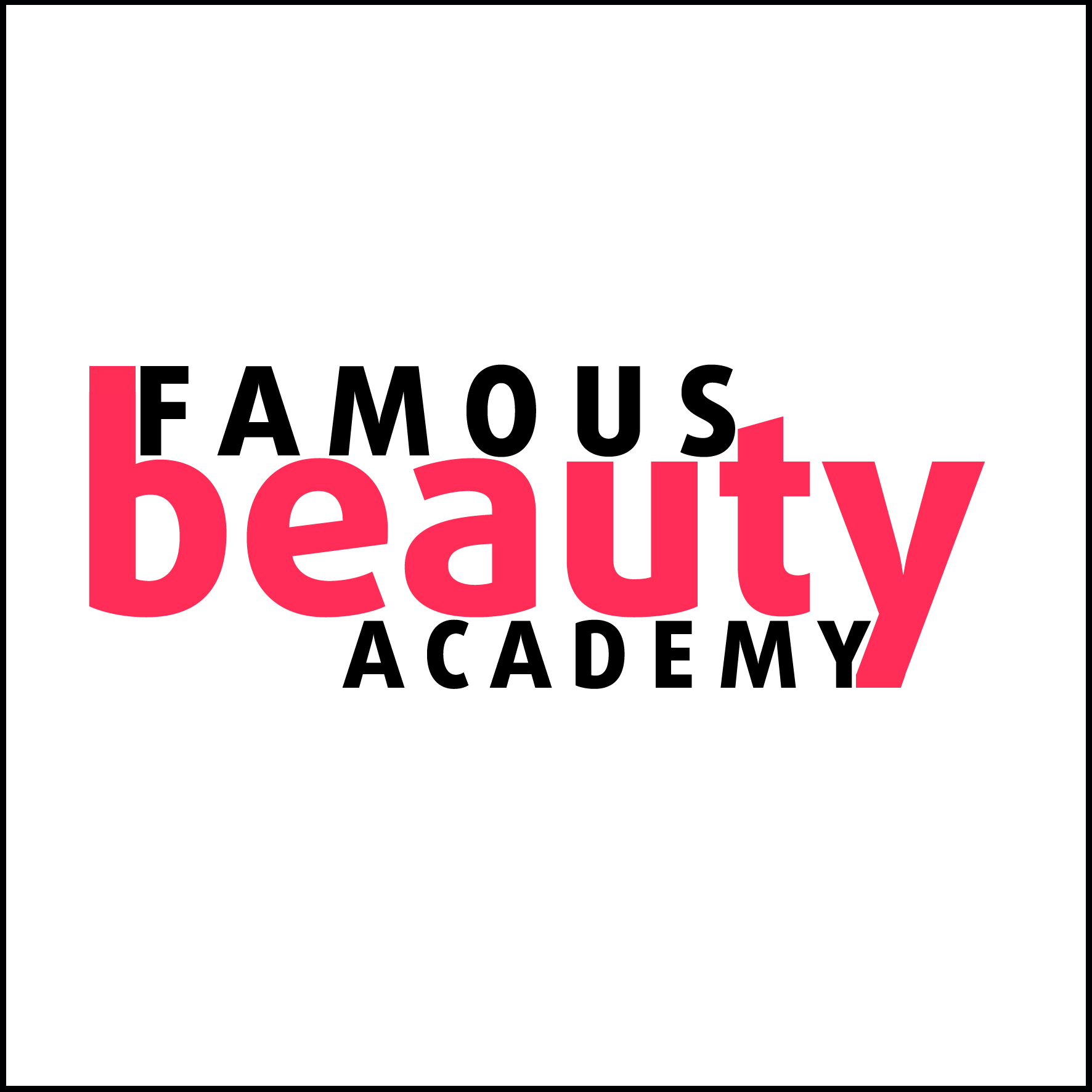 FAMOUS beauty ACADEMY